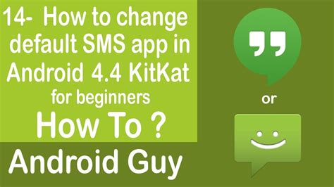change default app android how to change the default sms app in android 4 4 kitkat