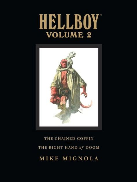 hellboy library edition volume 1595828869 hellboy library edition volume 2 the chained coffin and others the right hand of doom by mike