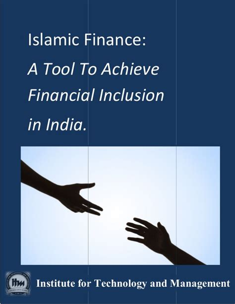 Mba In Islamic Banking And Finance In India by Islamic Finance A Tool To Achieve Financial Inclusion In India