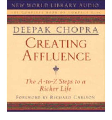 creating affluence the a to z creating affluence deepak chopra 9781878424761