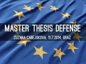 thesis defense master thesis defense by zuzanacabejskova
