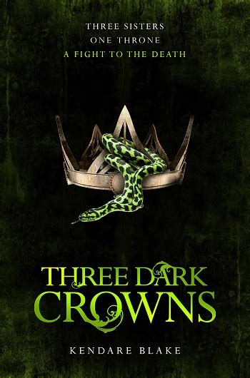 Three Crowns By Kendare three crowns wolf literary services
