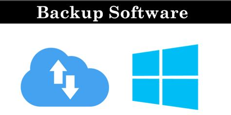 best backup software top 10 best backup software for pc windows 2016 safe