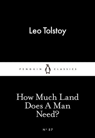 how much land does b00t3qbhju how much land does a man need little black classics 57