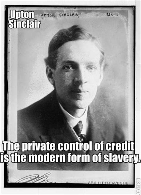 biography upton sinclair upton sinclair s quotes famous and not much sualci quotes