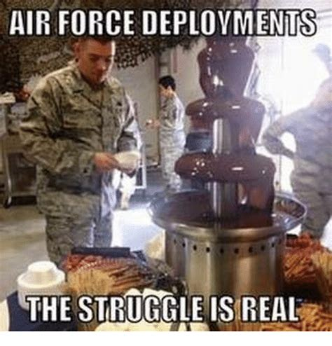 Is Real by Air Deployments The Struggle Is Real Struggle Meme