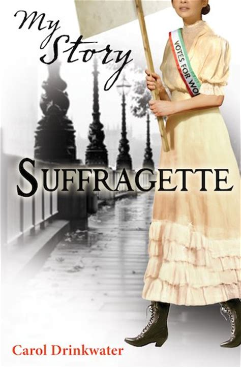 1 among my souvenirs the real story books my story suffragette scholastic club