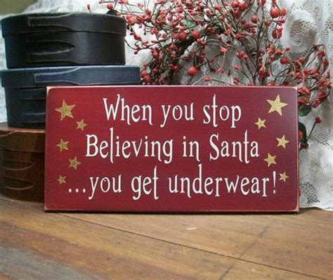 christmas sign   stop believing  santa  underwear sign funny christmas sign