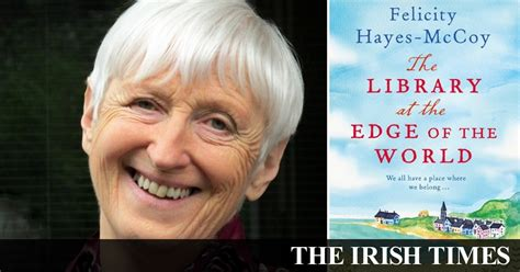 the library at the edge of the world a novel finfarran peninsula books the library at the edge of the world author libraries are