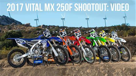 motocross 250f shootout 2017 250f motocross shootout vital mx