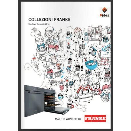 catalogo lavelli franke catalogo generale franke 2016 fidea lecce