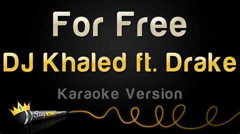 Dj Khaled Instrumental Mp Download | dj khaled ft drake for free karaoke version youtube