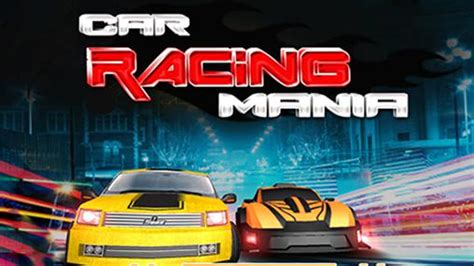 car racing game download for mob org car racing mania 2016 for android free download car
