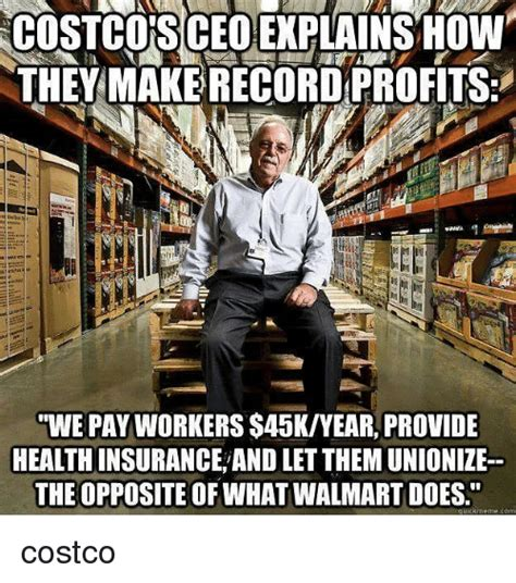 Costco Meme - costco s ceo eplainsow they make record profits we pay