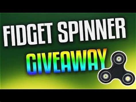 Free Fidget Spinner Giveaway Live - free fidget spinner giveaway live free rare spinners clip60