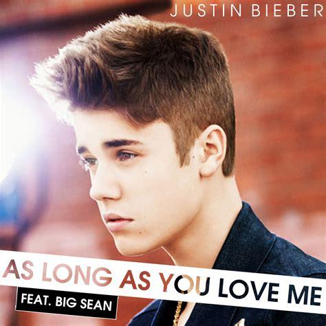 justin bieber aa long as you love me lyrics believe justin bieber images justin bieber as long as