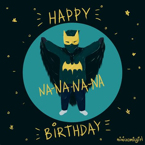 batman wallpaper for birthday happy birthday nananana batman by minicosmicgirl on