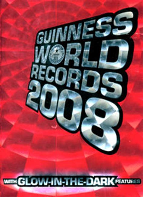 guinness world records 2008 dicecollector com guinness claim information