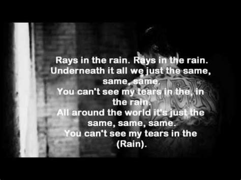 tears in the rain lyrics mgk you see my tears in the rain underneath by machine gun