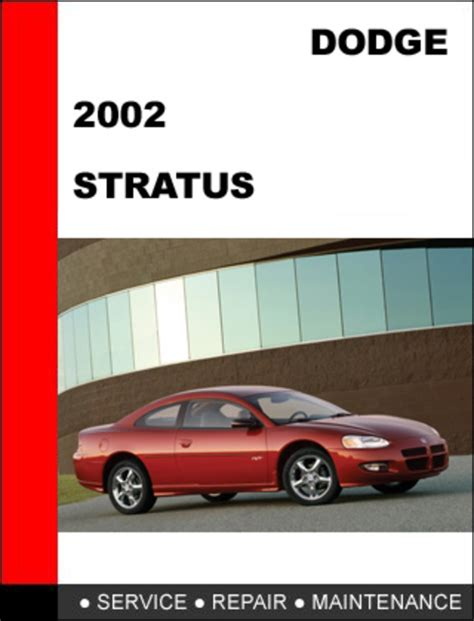 car service manuals pdf 2004 dodge stratus transmission control dodge stratus 2002 workshop service repair manual download manual