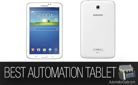 what s the best android phone what s the best tablet for home automation automation dude