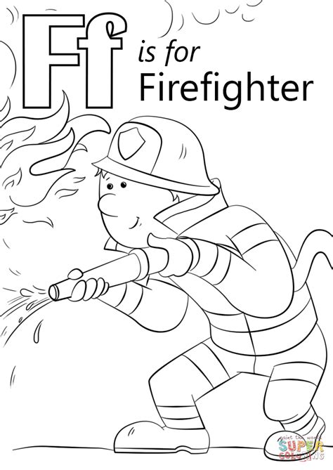 Thank You Fireman Coloring Pages by Letter F Is For Firefighter Coloring Page Free Printable