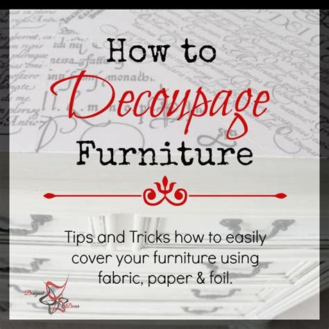 furniture tips and tricks how to decoupage furniture furniture fabrics and decoupage