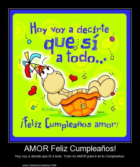 imagenes chistosas de feliz cumpleaños amor amor feliz cumplea 241 os carteles creativos desmotivaciones