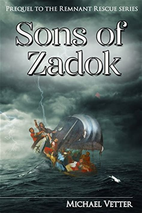 libro the remnant on the sons of zadok prequel to the remnant rescue series michael vetter amazon com mx libros