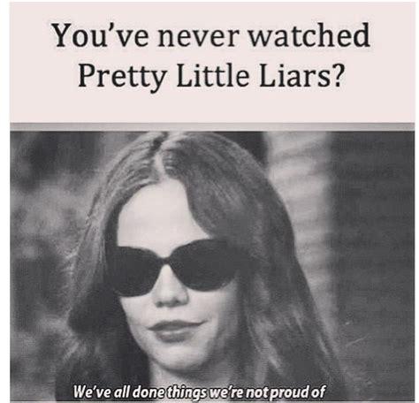 pretty liars meme pll meme 07 media addict