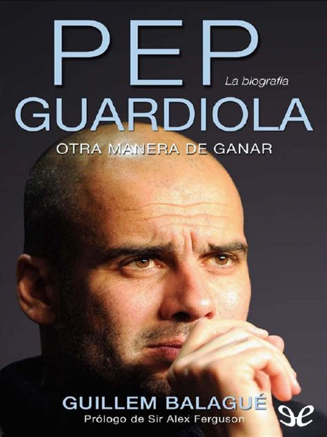 libro pep guardiola la libros de futbol descargar pep guardiola otra manera de ganar pdf