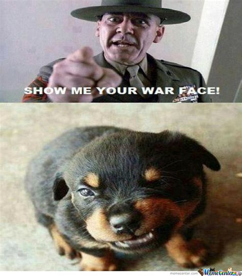 War Face Meme - war face by luckycharmie meme center