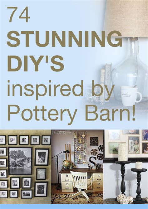 74 stunning diy s inspired by pottery barn home