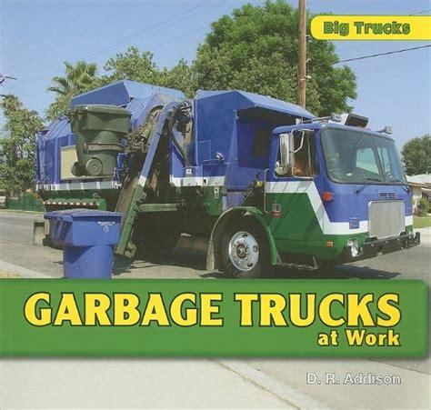 Drove The Garbage Truck garbage trucks at work big trucks fitness tracker