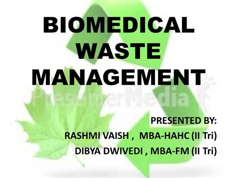 Mba Environmental Management by Biomedical Waste Management Ppt