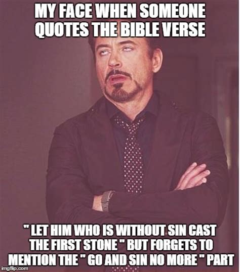 Meme Bible - cherry picking the bible to justify sin imgflip