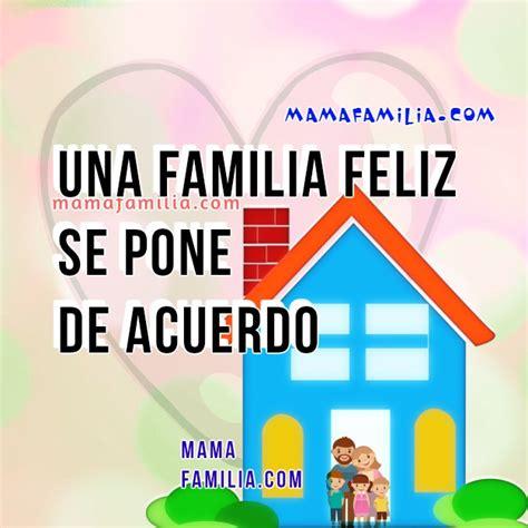 imagenes de reflexion en familia frases de familia feliz im 225 genes con mensajes para la familia