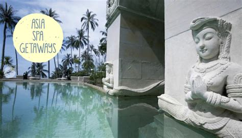Best Detox Retreats In Asia by Sassy S Guide To Asia S Best Spa Retreats Sassy