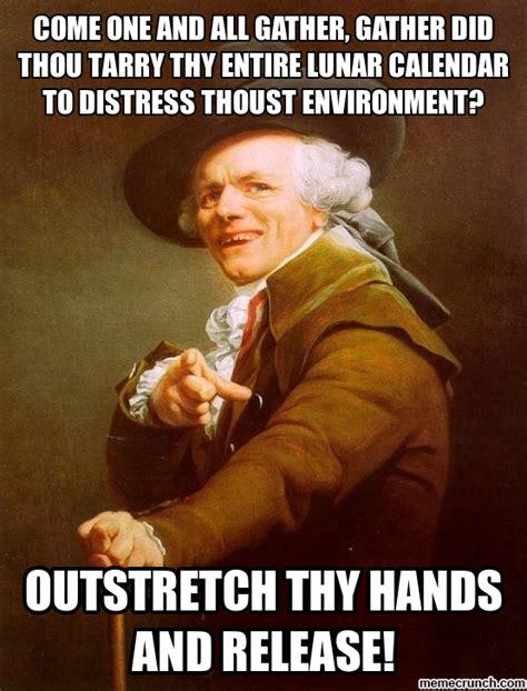 Old English Meme - spread you hands leggo in old english