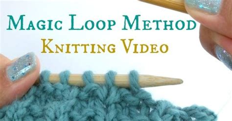 what is magic loop knitting how to magic loop knitting tutorial how to work