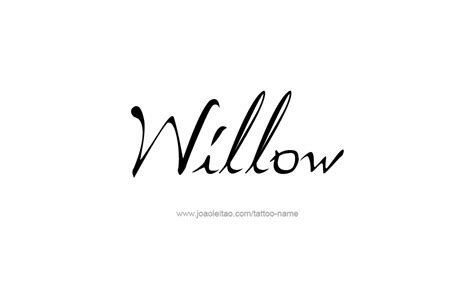 willow name tattoo designs