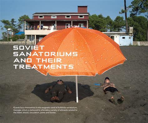 holidays in soviet sanatoriums holidays in soviet sanatoriums current publishing bookshop fuel