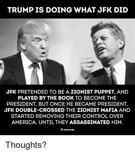 Jfk Meme - 25 best memes about zionist zionist memes