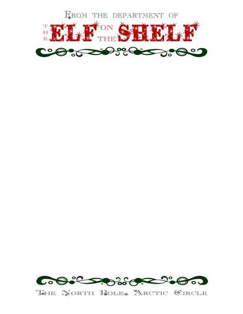 printable elf on the shelf letterhead 17 best images about elf on the shelf printables ideas