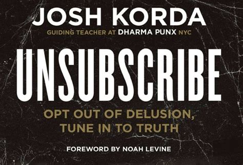 unsubscribe opt out of delusion tune in to books unsubscribe opt out of delusion tune in to book