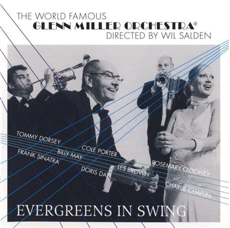 glenn miller swing glenn miller orchestra evergreens in swing 2007 avaxhome