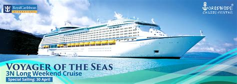 Voyager of the Seas 3N Malaysia Explorer Cruise