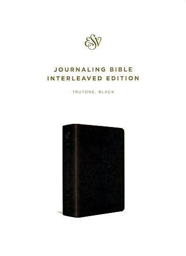esv print bible trutone black books esv journaling bible interleaved edition black trutone