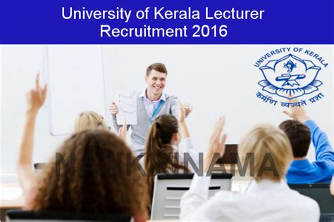 Mba Lecturer Vacancy In Kochi by Of Kerala Recruitment 2016 Lecturer Posts