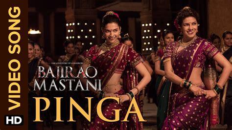 priyanka chopra and deepika padukone songs pinga video song bajirao mastani deepika padukone
